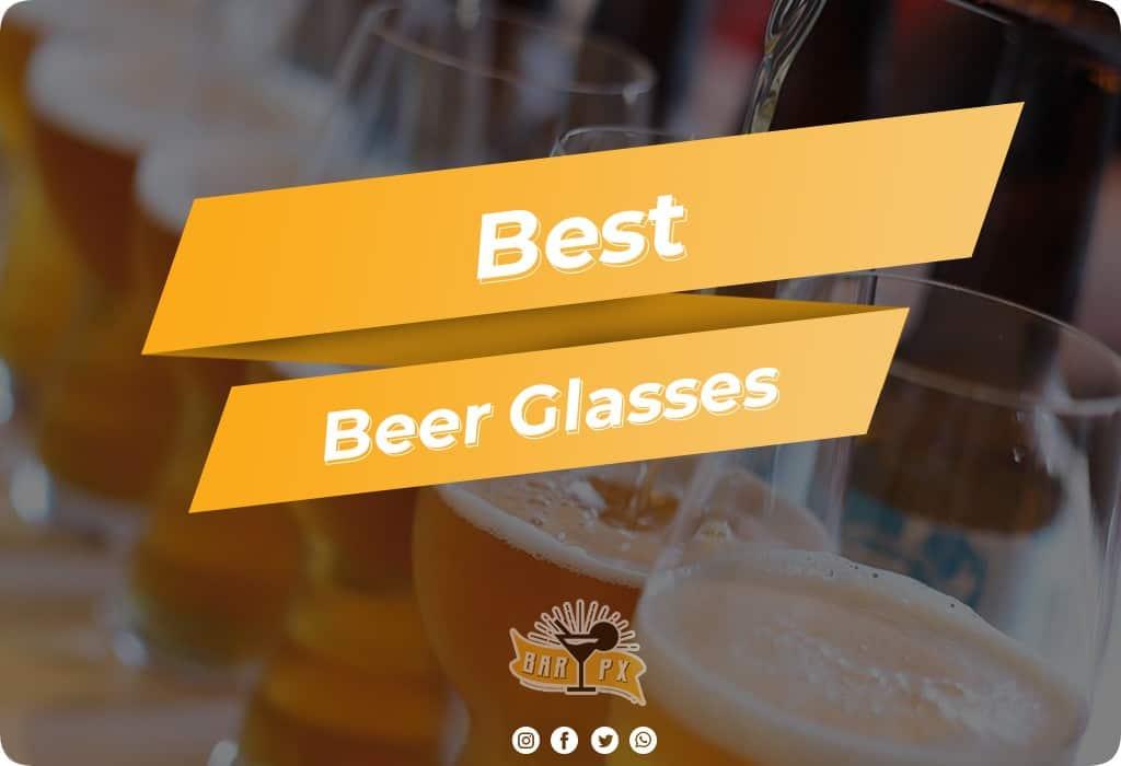 Best Beer Glasses